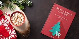 Free Ebook How To Maximize Your Christmas Ecommerce Sales