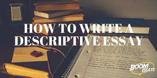 descriptive essay how to structure examples topics