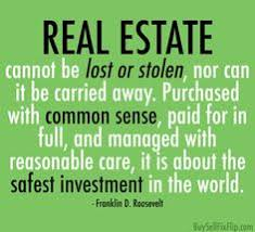 Real Estate Quotes Magnificent RealEstate Is The Best Investment In The World Because It Is The
