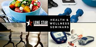 Health And Fitness Health Wellness Seminars Lone Star Health And Fitness