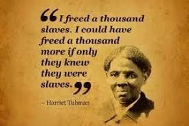 Underground Railroad : Harriet Tubman via Relatably.com