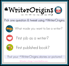 come on twitter and share what made you want want to become a writer your first job as a writer first published book or all three