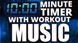 10 Minuite Timer 10 Minute Countdown Timer With Workout Music Workout Music