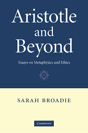 aristotle and beyond essays on metaphysics and ethics sarah aristotle and beyond essays on metaphysics and ethics sarah broadie 9781107405851 com books