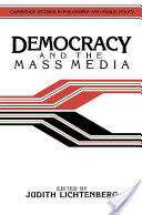 democracy and the mass media a collection of essays judith  democracy and the mass media a collection of essays