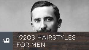 1920 Hair Style 1920s hairstyles for men youtube 6776 by wearticles.com