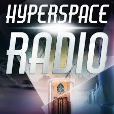 Hyperspace Radio Podcast