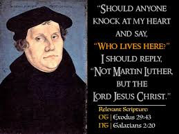 Luther Quotes 37 The Indwelling Christ Thereformationroom
