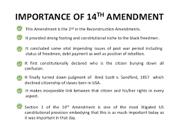 th amendment of usa constitution 10 importance of 14th amendment
