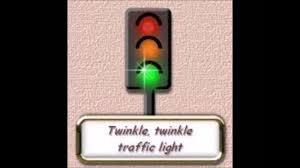 Twinkle Twinkle Traffic Light Song Lyrics Twinkle Twinkle Traffic Light