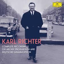 Karl Richter Complete Recordings On Archiv & Deutsche Grammophon ...