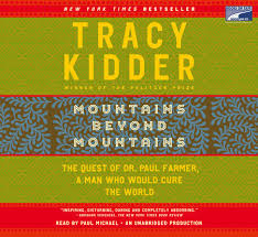 mountains beyond mountains by tracy kidder com mountains beyond mountains by tracy kidder