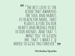 Nicholas Sparks Quote About Love Awesome Quotes About Life Awesome Nicholas Sparks Quotes