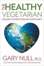 "Image result for ""The healthy vegetarian: healing yourself healing the planet"""