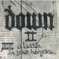 <b>Down</b> - <b>Down II</b>: A Bustle in Your Hedgerow - Amazon.com Music