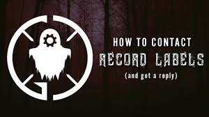how to get signed how to contact record labels get a reply ghostcraft