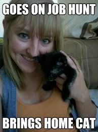 A cat walks in - Crazy Cat Lady - quickmeme via Relatably.com