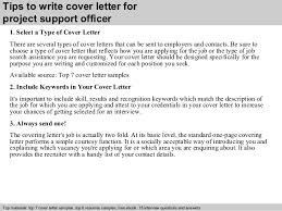 ... 3. Tips to write cover letter for project support officer ...