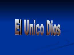 نتيجة بحث الصور عن unico Dios