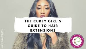 The Curly Girls Guide To Hair Extensions Weaves And Hair