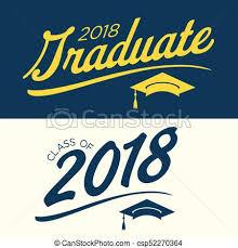 congratulations to graduate class of 2018 congratulations graduate typography class of clip