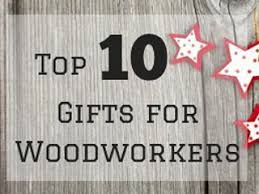 great gift ideas for woodworkers