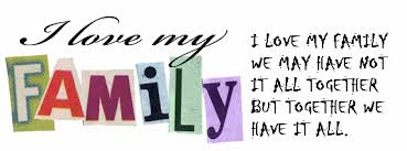 I Love My Family Quotes Simple Love For My Family Quotes