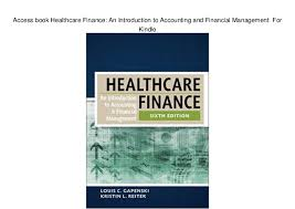 Access Financial Management Access Book Healthcare Finance An Introduction To Accounting And Fin