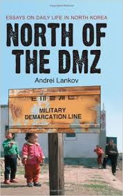 com north of the dmz essays on daily life in  com north of the dmz essays on daily life in 9780786428397 andrei lankov books