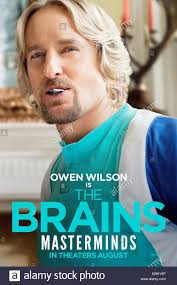 owen wilson 2015. Brilliant Owen OWEN WILSON POSTER MASTERMINDS 2015 To Owen Wilson 2015 I