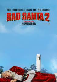 Bad Movie Poster Design Bad Santa 2 3 Of 3 Extra Large Movie Poster Image Imp