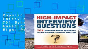 Behaviour Based Questions Popular High Impact Interview Questions 701 Behaviour Based