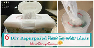 six diy ideas for repurposing common containers in your home to make plastic bag holders and