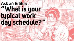 Q What Is Your Typical Work Day Schedule Silent Manga