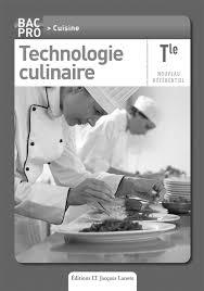 Technologie Culinaire Tle Bac Pro Cuisine Livre Du Professeur