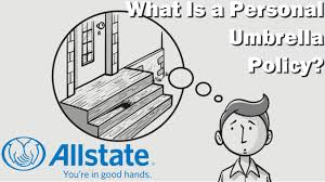 Umbrella Insurance Quote What Is a Personal Umbrella Policy Allstate Insurance YouTube 35