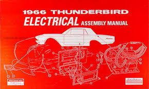 1966 ford thunderbird wiring diagram manual reprint 1966 ford thunderbird reprint electrical assembly manual