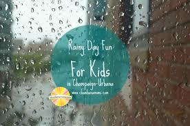 our roundup of rain day fun in chaign urbana