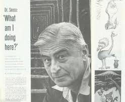 best the dr is in images dr suess thoughts and 1965 dr seuss tells how he got thunked up photo essay ted geisel