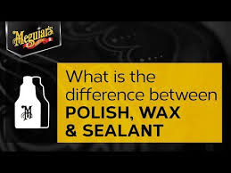 Ask Meguiars What Is The Difference Between Car Polish Wax Sealant