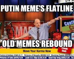Putin meme's flatline Old memes rebound - Mad Karma with Jim ... via Relatably.com