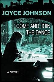 Come and Join the Dance: A Novel: Johnson, Joyce: 9781480481336:  Amazon.com: Books