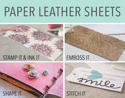 paper leather sheets oh the possibilities