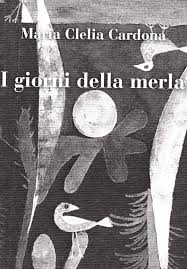 MARIA CLELIA CARDONA, I GIORNI DELLA MERLA - GLI STATI GENERALI