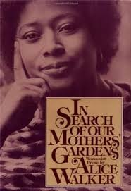 in search of our mothers gardens by alice walker