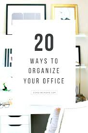 organize your office space. 20 Chic Ways To Organize Your Office Desk Space