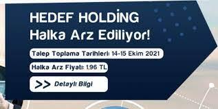 Hedef Holding halka arz ne zaman?