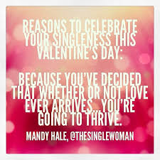 Image result for single ladies valentine day quotes