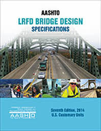 Aashto Lrfd Bridge Design Specifications 2012 Aashto Lrfd Bridge Design Specifications Customary U S Units 7th Edition With 2015 And 2016 Interim Revisions