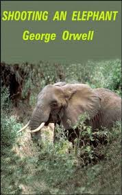 mohsin maqbool s review of shooting an elephant shooting an elephant by george orwell